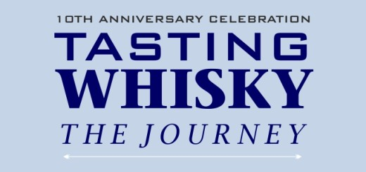 Tasting Whisky - The Journey; 10th Anniversary Celebration