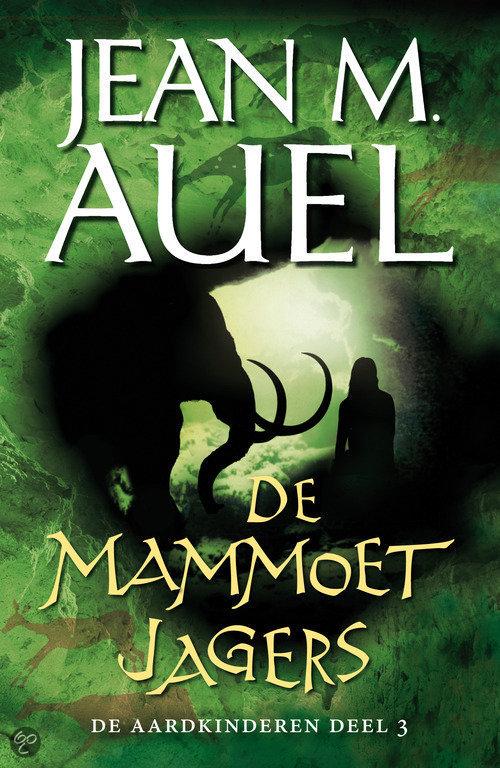 Jean M. Auel - De Aardkinderen Deel 3 - De Mammoetjagers