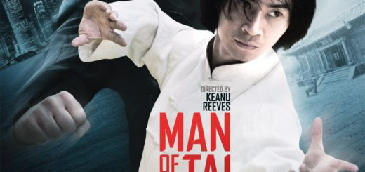 Film : Man of Tai Chi (2013)