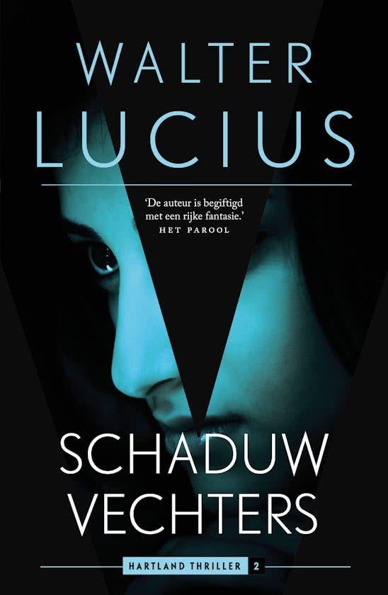 Boek : Walter Lucius - Schaduwvechters (De Hartland Trilogie)