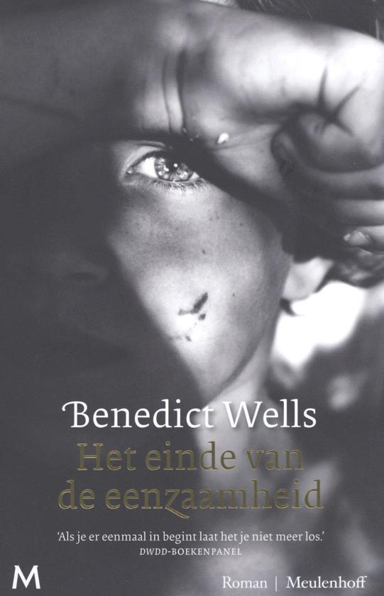 Boek : Benedict Wells : Het einde van de eenzaamheid