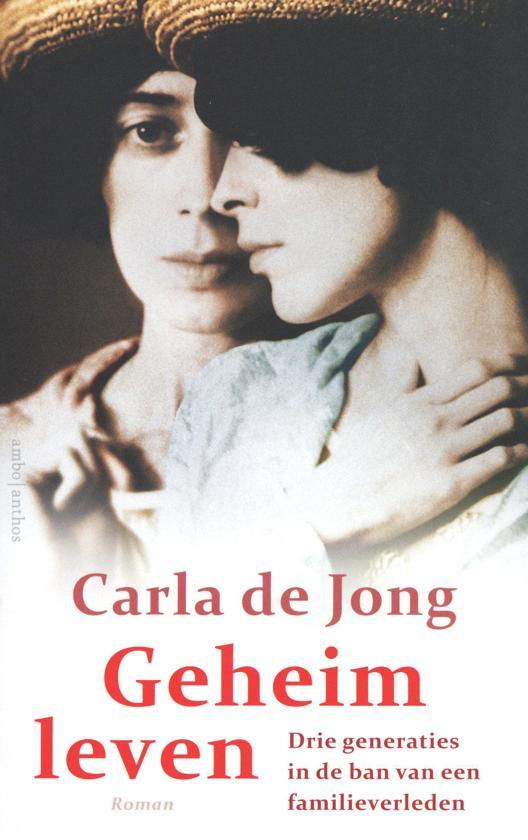 Boek : Carla de Jong - Geheim Leven