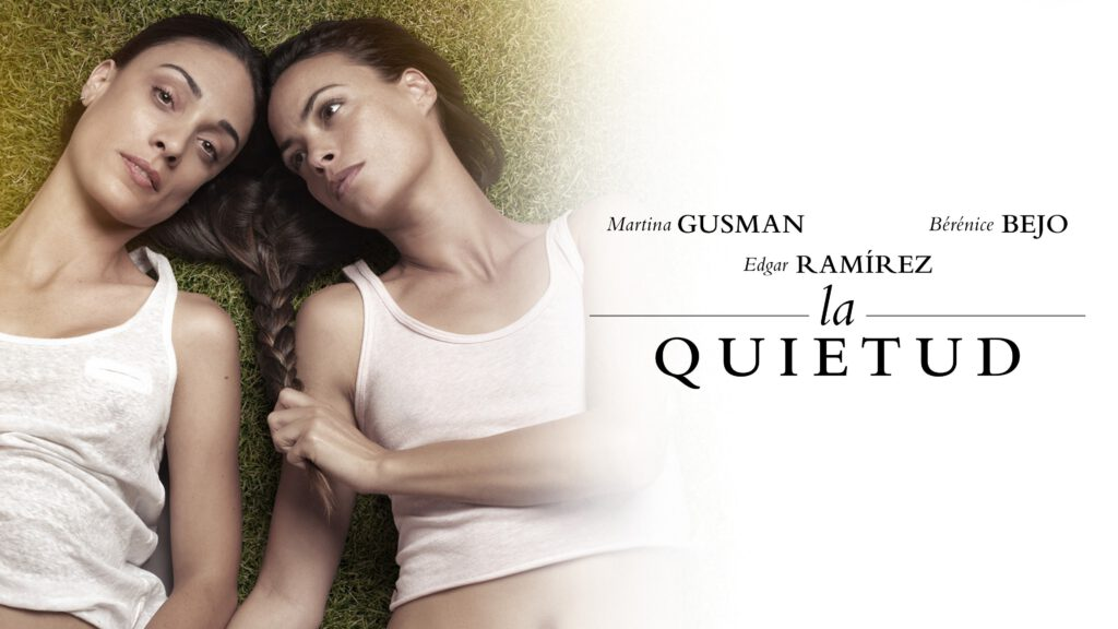 Film : La Quietud (2018)