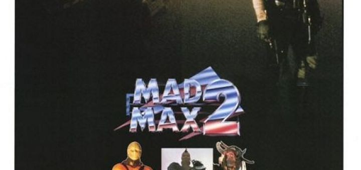 Mad Max 2 : The Road Warrior (1981)