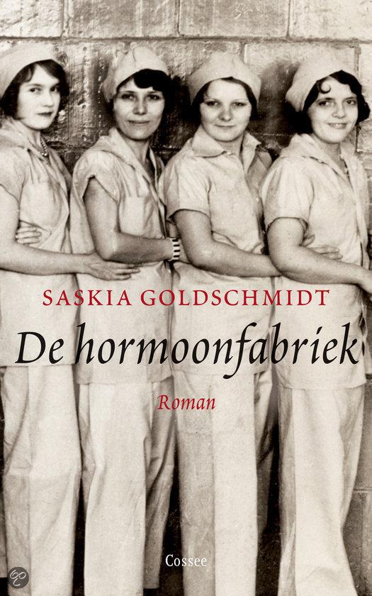 Saskia Goldschmidt - De hormoonfabriek