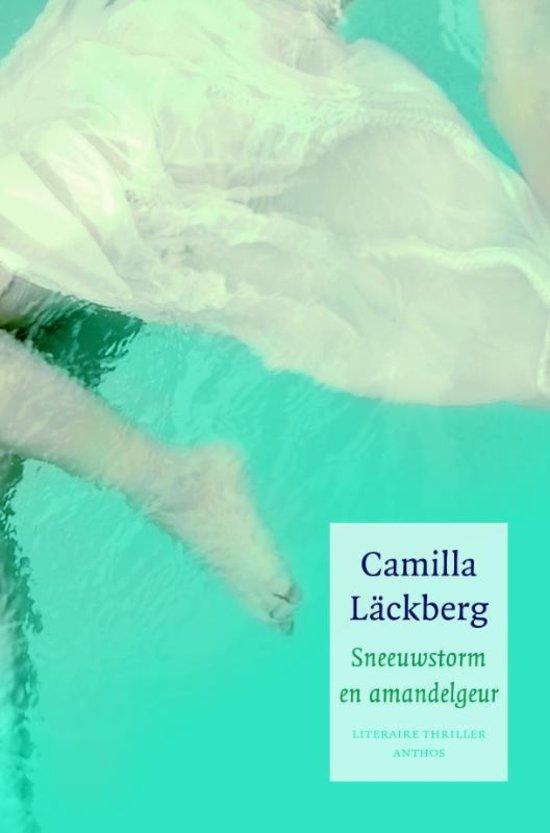 Camilla Läckberg - Sneeuwstorm en amandelgeur