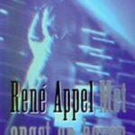 René Appel - Met angst en beven