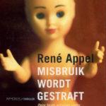 René Appel - Misbruik wordt gestraft