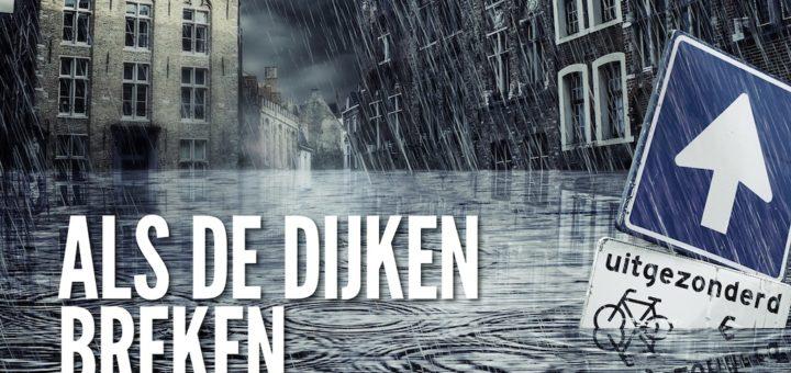 TV Serie : Als de dijken breken
