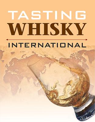 Tasting Whisky International