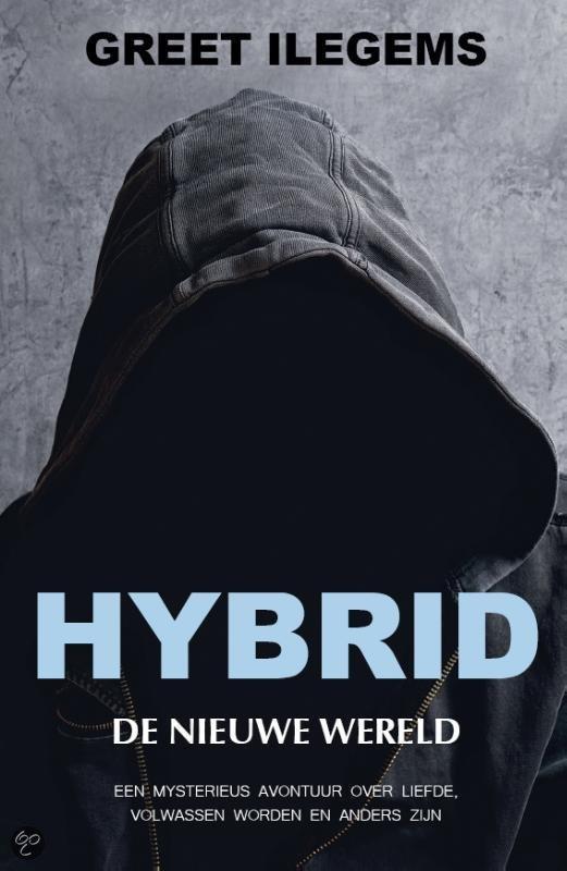 Boek : Greet Ilegems - Hybrid; De Nieuwe Wereld