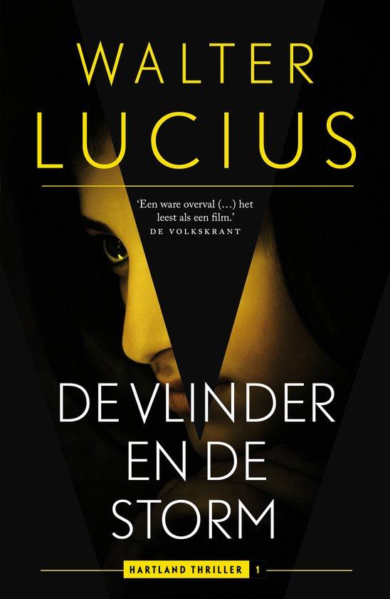 Boek : Walter Lucius - De vlinder en de storm (Hartland Trilogie)