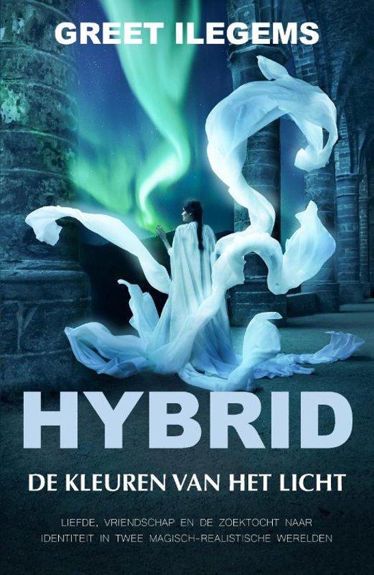 Boek : Greet Ilegems - Hybrid; De kleuren van het Licht