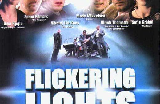 Film : Flickering Lights (2000)
