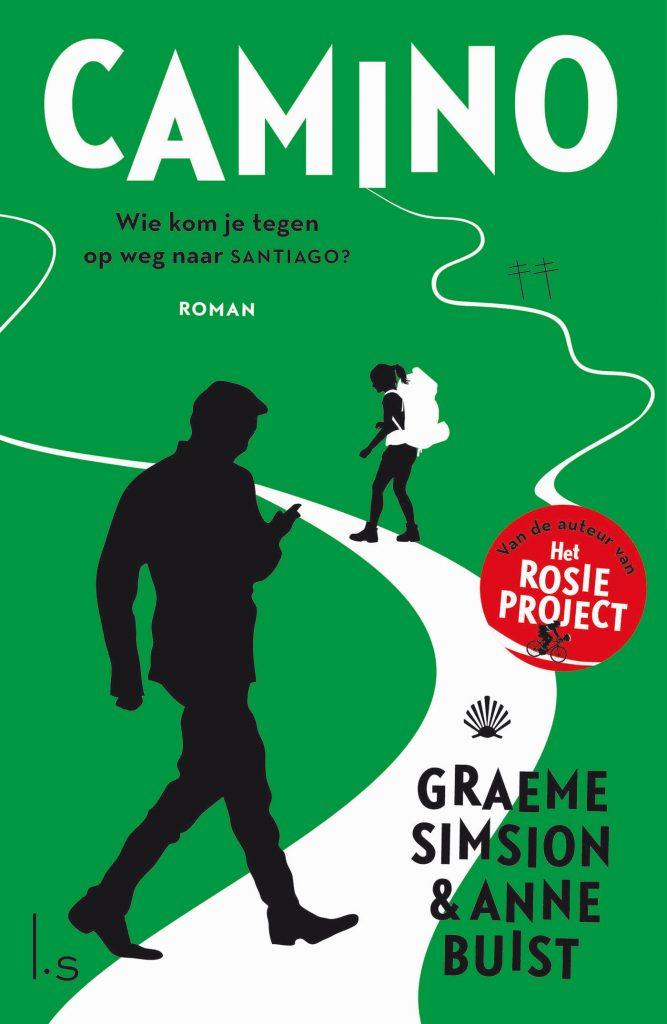 Graeme Simsion & Anne Buist - Camino