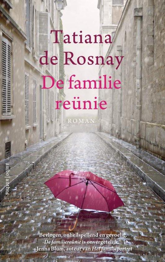 Tatiana de Rosnay - De Familiereunie