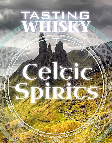 Tasting Whisky Celtic Spirits