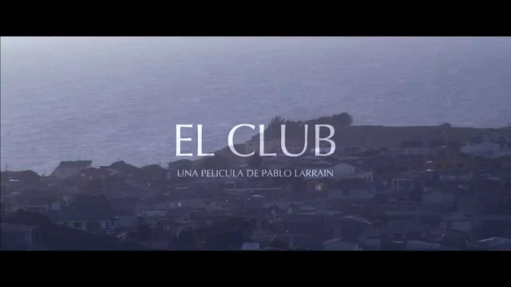 Film : El Club (2015)