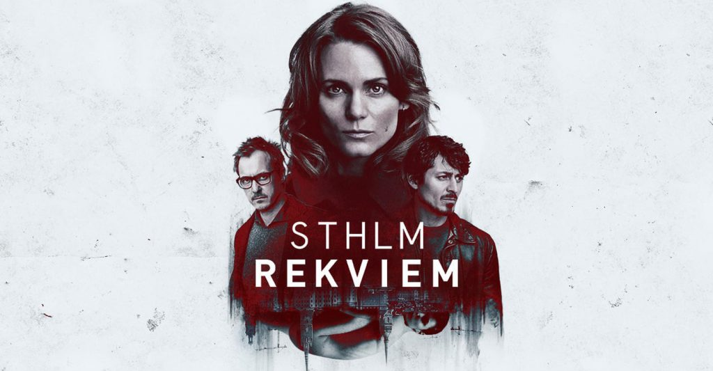 TV Serie : Sthlm Requiem