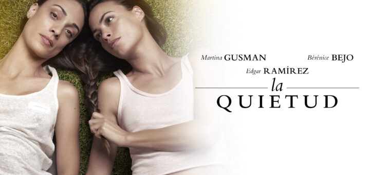 Film : La Quietud (2018)