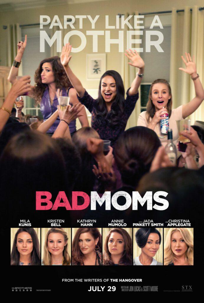 Film : Bad Moms (2016)