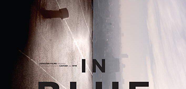 Film : In Blue (2017)