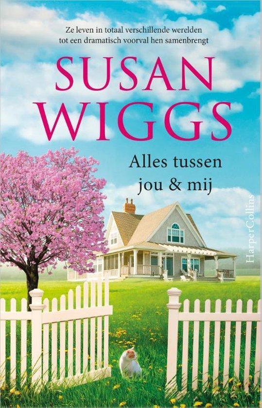 Boek : Susan Wiggs - Alles tussen jou en mij