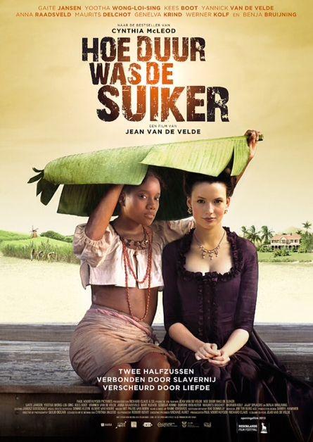 Film : Hoe duur was de suiker (2013)