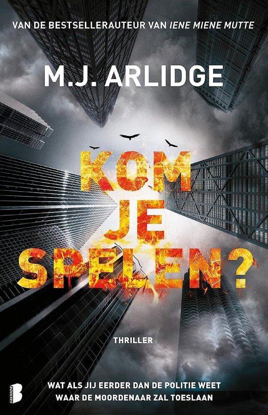 Boek : M.J. Arlidge - Kom je spelen?