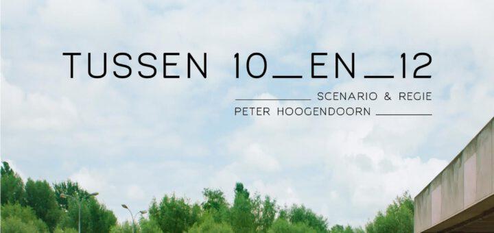 Film : Tussen 10 en 12 (2014)