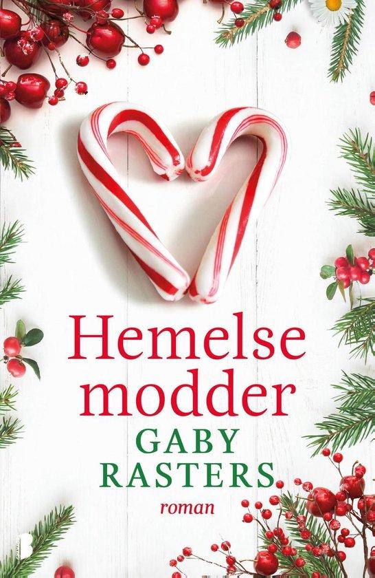 Boek : Gaby Rasters - Hemelse modder