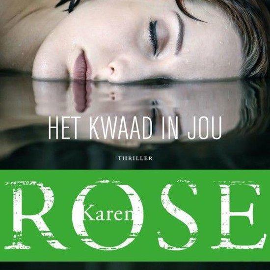 Boek : Karen Rose - Het kwaad in jou
