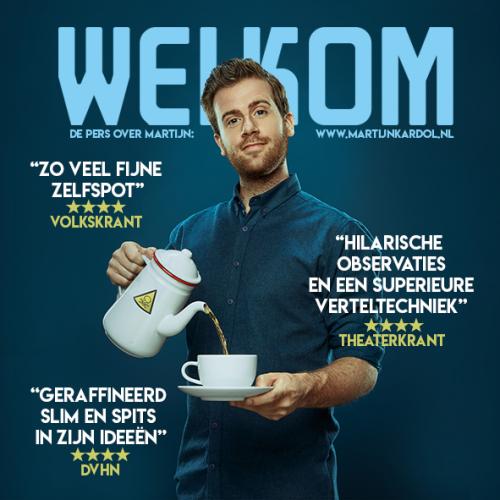 Voorstelling : Martijn Kardol - Welkom